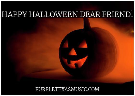 Happy Halloween dear friend!